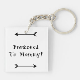Promoted to Mommy - Foster Adopt - New Mom Key Ring