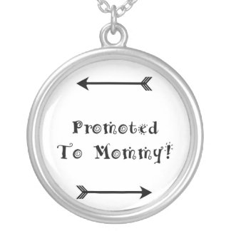 Promoted to Mommy - Foster Adopt - New Mom Silver Plated Necklace