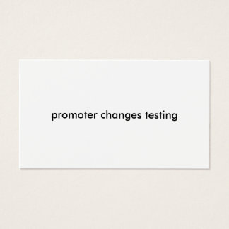 promoter changes test business card