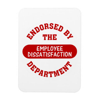 Promoting employee dissatisfaction & boring jobs rectangular photo magnet