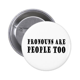 Pronouns 6 Cm Round Badge
