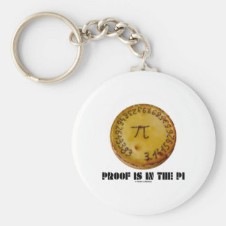 Proof Is In The Pi Pi On Baked Pie Key Chain