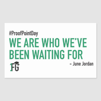#ProofPointDay June Jordan Sticker