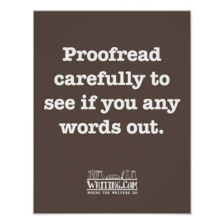 Proofread Carefully Poster