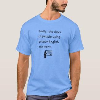 Proper English Joke T-shirt
