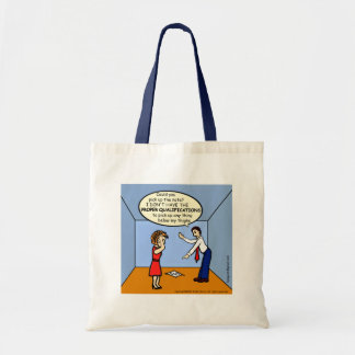 Proper Qualifications ~ hilarious funny comics Tote Bag