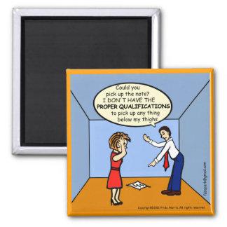 Proper Qualifications ~ hilarious funny comics Magnet