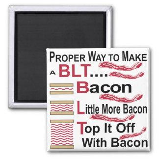 Proper Way To Make A BLT Bacon Lettuce Sammich Magnet