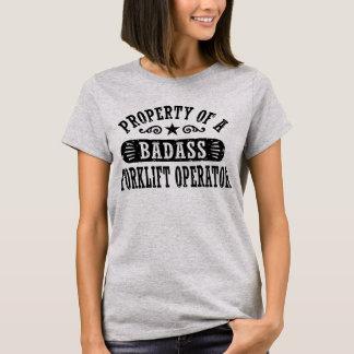 Property of a Badass Forklift Operator T-Shirt