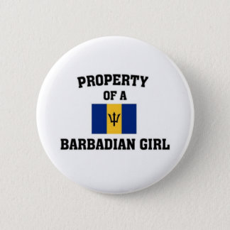 Property of a Barbadian Girl 6 Cm Round Badge