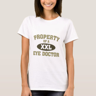 Property of a Eye Doctor T-Shirt