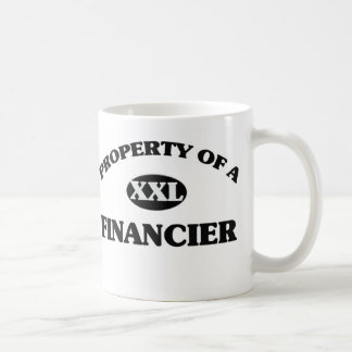 Property of a FINANCIER Mug