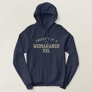 Property of a Weimaraner Embroidered Hoodie