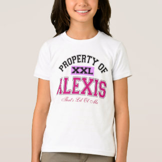 PROPERTY OF ALEXIS T-Shirt
