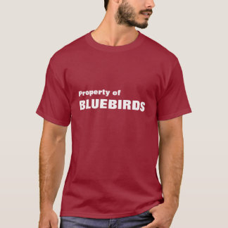 Property of, BLUEBIRDS T-Shirt