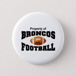 Property of Broncos 6 Cm Round Badge