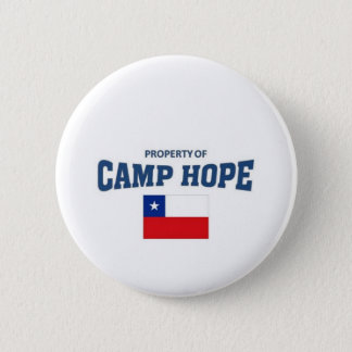 Property of Camp Hope, Chile 6 Cm Round Badge