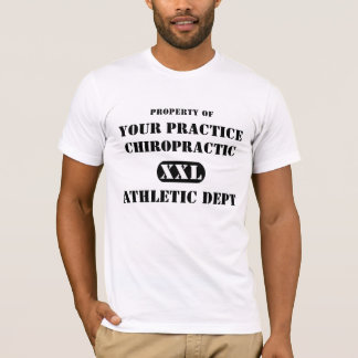 Property of Chiropractic Athletic Dept. T-Shirt