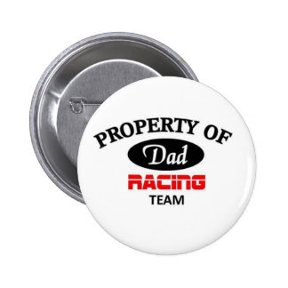 Property of dad racing team buttons