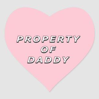 Property of Daddy Stickers