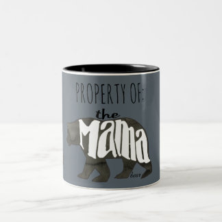 Property of Mama Bear- Approach At Your Own Risk! Two-Tone Coffee Mug