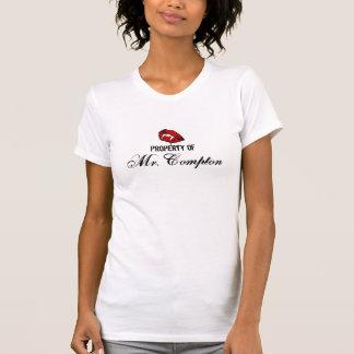 Property of Mr. Compton T Shirt