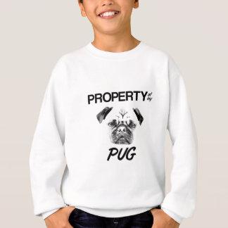 Property of my Pug Sweatshirt