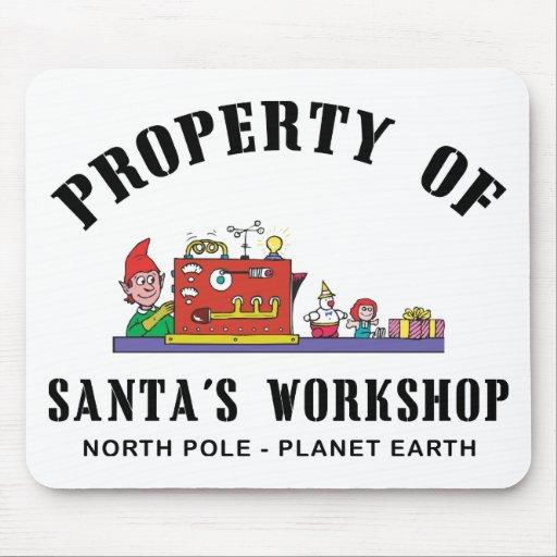 Property of Santa's Workshop Gift Mousepads