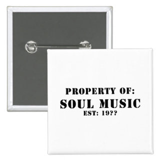 Property of Soul Music Badge