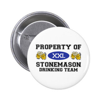 Property of Stonemason Drinking Team Pin