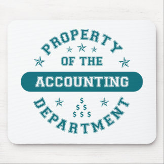 Property of the Accounting Department Mouse Pad