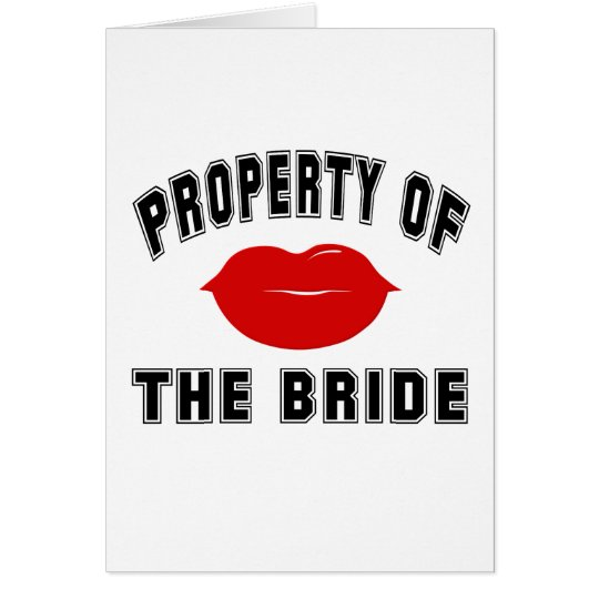 Property of the Bride Card