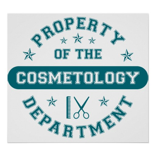 Property of the Cosmetology Department Posters