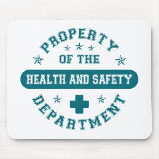 Property of the Health and Safety Department Mouse Mats