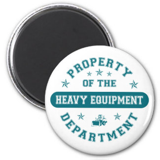 Property of the Heavy Equipment Department Fridge Magnet