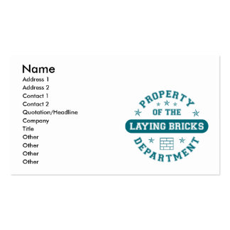 Property of the Laying Bricks Department Business Cards