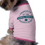 Property of the Medical Assisting Department Doggie Tee Shirt