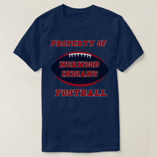 PROPERTY OF THE NORWOOD INDIANS ohio FOOTBALL T-Shirt