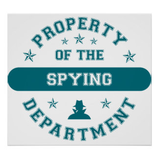Property of the Spying Department Poster