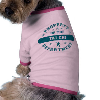 Property of the Tai Chi Department Pet Tee