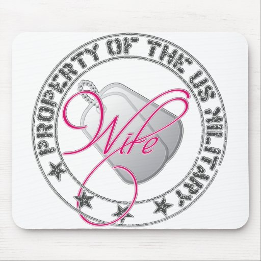 Property of the US Military(Wife) Mouse Pad