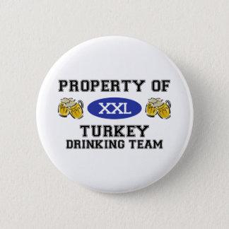 Property of Turkey Drinking Team 6 Cm Round Badge