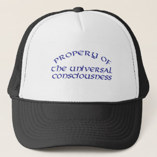 PROPERTY OF UNIVERSAL CONSCIOUSNESS TRUCKER HAT
