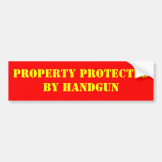 PROPERTY PROTECTED BY HANDGUN BUMPER STICKER