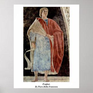 Prophet. By Piero Della Francesca Poster