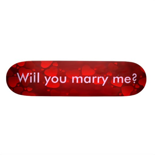 Proposal - Will you marry me? Skateboard Decks