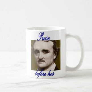 Prose before hos featuring EG Poe Coffee Mug