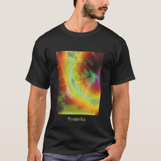 Prosperity, Prosperity T-Shirt