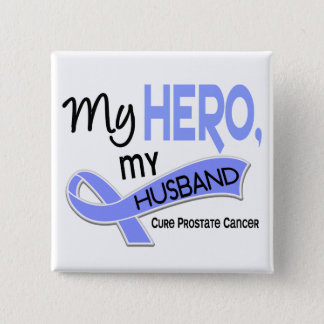 Prostate Cancer MY HERO, MY HUSBAND 42 15 Cm Square Badge