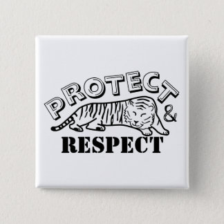Protect and Respect 15 Cm Square Badge